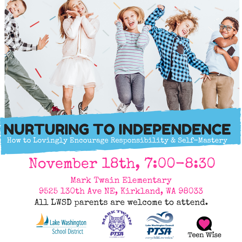 Nurturing to Independence @ Mark Twain Elementary School